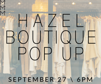 HAZEL BOUTIQUE POP UP